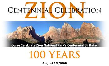 Zion National Park - Centennial Celebration - August 15